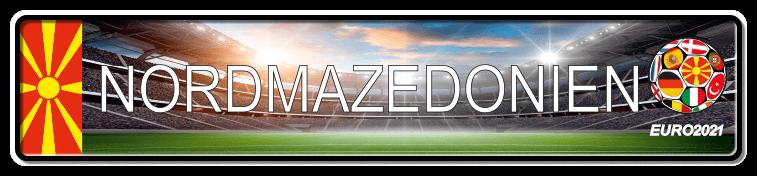 Funschild Fußball EURO EM 2021 Nordmazedonien, bedruckt, 520x110 mm